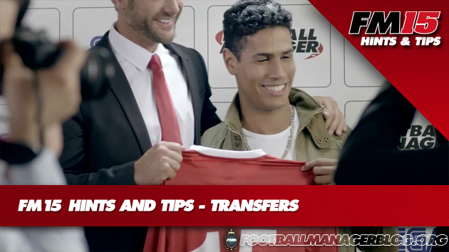 FM15 Hints And Tips Transfers