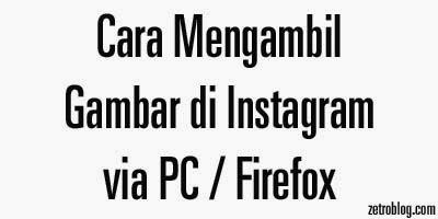 cara mengambil gambar instagram via pc