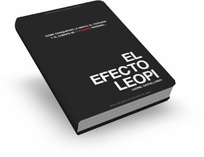 EL EFECTO LEOPI, Leonel Castellanos [ Libro ] – Cómo ganarse la mente, el corazón y el cuerpo de cualquier persona