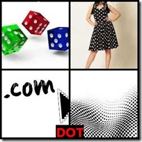 DOT- 4 Pics 1 Word Answers 3 Letters