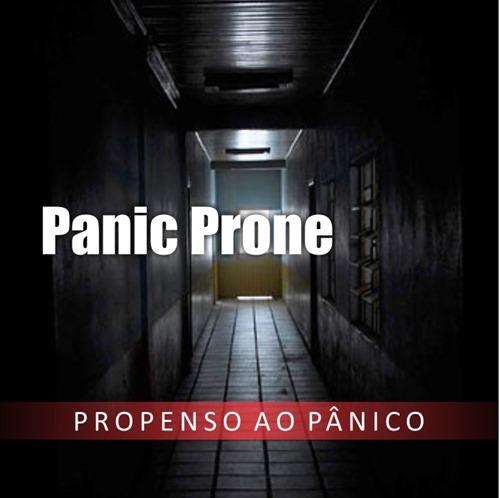 Panic Prone - Propenso ao panico (EP)