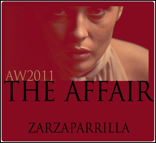 ZRZ_THE AFFAIR COLECCION AW2011