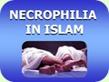 Necrophilia in Islam