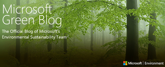 Banner for the Microsoft Green Blog, the Official Blog of Microsoft's Environmental Sustainability Team. Photo: Microsoft