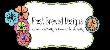 Fresh  Brewed Designs