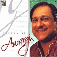 Awaargi (Gulam Ali )
