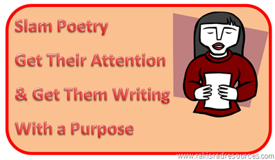 slam poetry - get their attention and get them writing with a purpose - free lesson plan from Raki's Rad Resources
