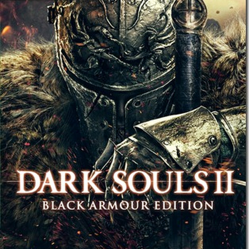 โหลดเกมส์ DARK SOULS II - (RELOADED) [FULL|2014|FIREDRIVE]