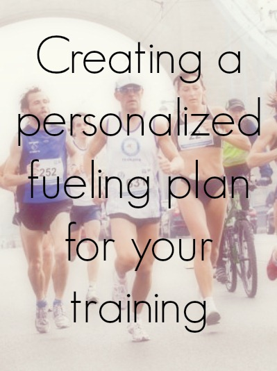 Creating a Personalized Fueling Plan For Your Training