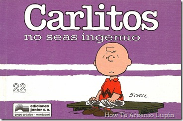 P00009 - Carlitos  - ¡No seas ingenuo!.howtoarsenio.blogspot.com #22