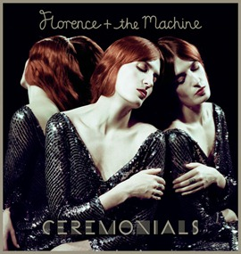 Florence   The Machine - Ceremonials