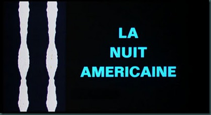 Day for Night La Nuit Americaine