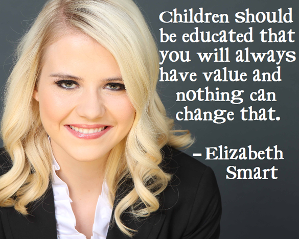 elizabeth smart on the importance of teaches kids their worth