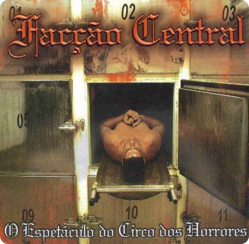 Facção Central - O Espetáculo do Circo dos Horror