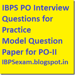 IBPS PO interview sample and model questions