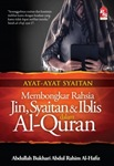 Ayat-Ayat Syaitan, Mombongkar Rahsia Jin, Syaitan, dan Iblis dalam Al-Quran