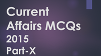 current-affairs-MCQs-2015-X