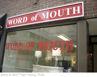 'Word of Mouth' photo (c) 2007, Paull Young - license: http://creativecommons.org/licenses/by/2.0/