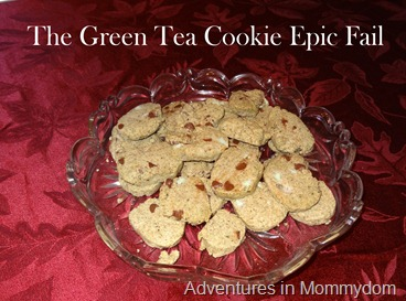 Green Tea Cookie Epic Fail