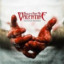 Bullet For My Valentine Temper Temper
