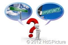 mencari uang vs mencari peluang