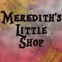 Merdith's little shop
