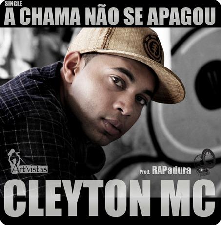 Cleyton Mc - A Chama Não Se Apagou