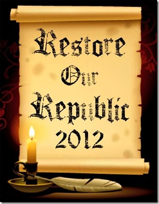 Restore our Republic 2012