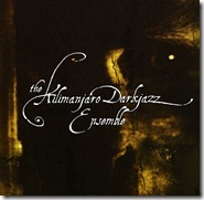 the-kilimanjaro-darkjazz-ensemble-album