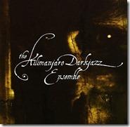 the-kilimanjaro-darkjazz-ensemble-album