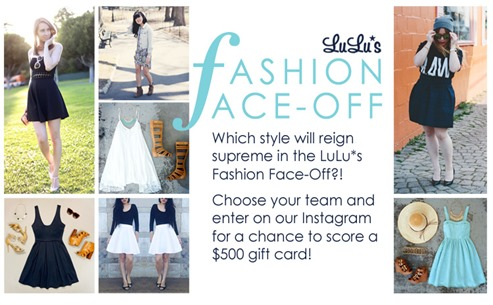 Enter Lulu*s Fashion Faceoff for a chance to win a $500 gift card!