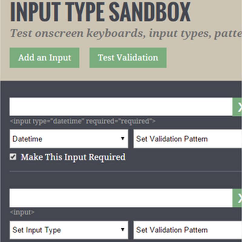 Input Type Sandbox, para crear campos de texto con validaciones en HTML