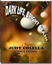 Dark Life Bright Death cover