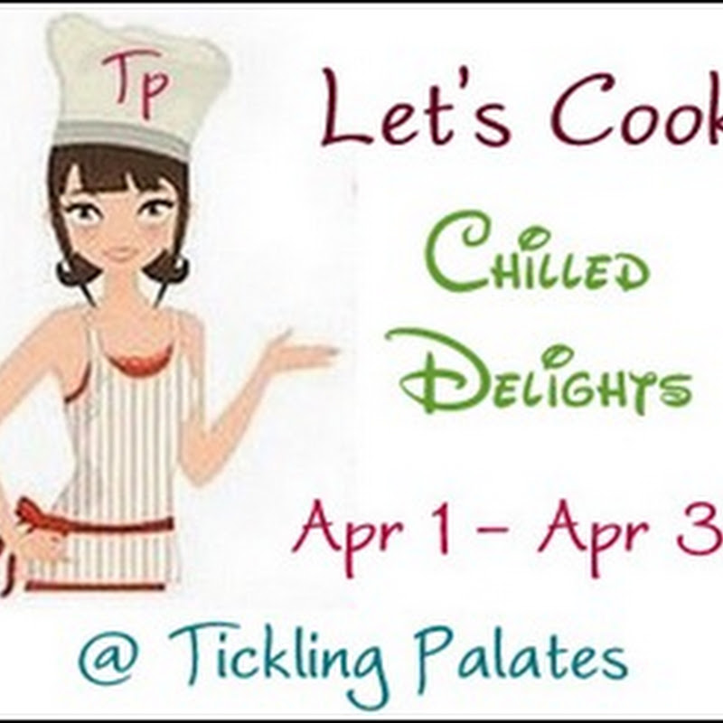 Announcing Lets Cook #14 ~ Chilled Delights