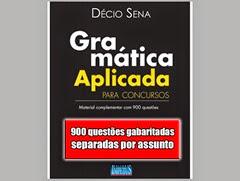 900 QUESTÕES - Gramática aplicada para concursos - Décio Sena 400x300