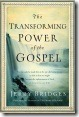 the-transforming-power-of-the-gospel-by-jerry-bridges