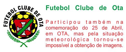 FCO - Participaçao com. 25 ABRIL - em Ota