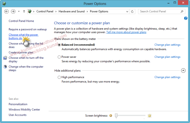 In Windows 8 Power Options, Choose what the Power Buttons do