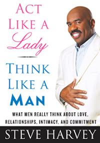 Cover of Steve Harvey's Book Act Like A Lady Think Like A Man