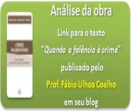Quando a falência é crime: Prof. Fábio Ulhoa Coelho