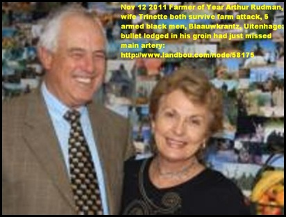 RUDMAN ARTHUR and wife TRINETTE farmer of the year survive attack Blaauwkranz farm Uitenhage Nov122011