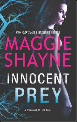Innocent Prey (Brown and de Luca #3) by Maggie Shayne
