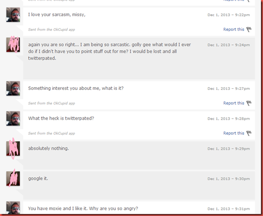 it goes on... and as of 0007 he is still messaging me on the site