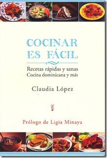 Cocinar es facil (claudia Lopez)