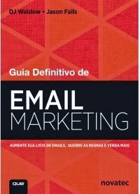 Guia Definitivo do Email Marketing
