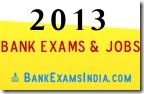bank jobs 2013,upcoming bank exams 2013,upcoming bank jobs,bank jobs in 2013,latest bank jobs,new bank jobs,bankexamsindia