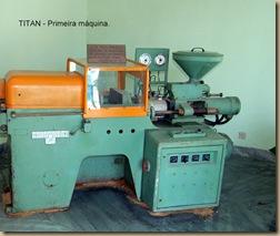 Primeira Máquina - TITAN