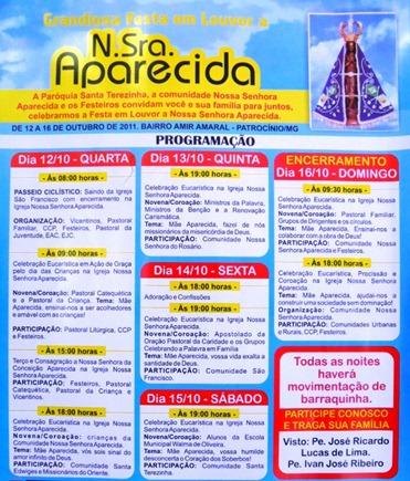 FESTA EM LOUVOR A NOSSA SENHORA APARECIDA de 12 a 16 de outubro de 2011
