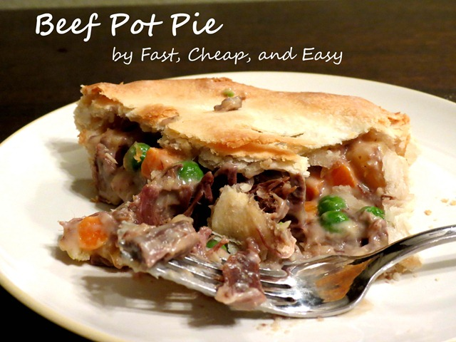 Fast, Cheap, & Easy: Beef Pot Pie