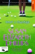 Amor o chantaje, de Susan Elizabeth Phillips